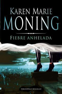Fiebre Anhelada (Fiebre #4)  by  Karen Marie Moning