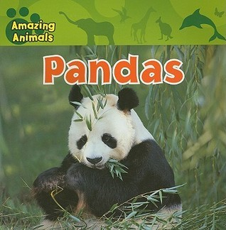 Pandas (Amazing Animals Susan Kueffner