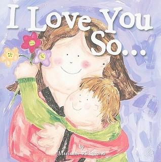 I Love You So... Marianne Richmond
