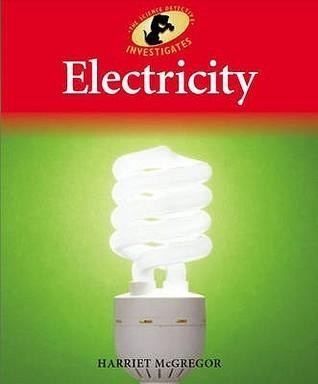 Electricity. Harriet McGregor Harriet McGregor