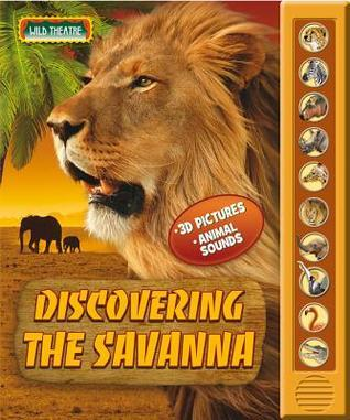 Discovering the Savanna  by  Elena Gorojan