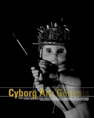 Cyborg Art: Genesis  by  Guido Alvarez