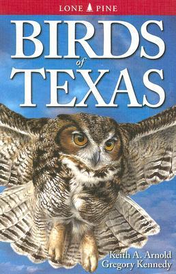 Birds of Texas  by  Keith A. Arnold