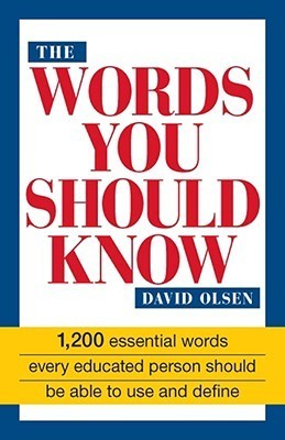 Big Book of Words You Should Know: Over 3,000 Words Every Person Should Be Able to Use David Olsen