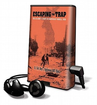 Escaping the Trap  by  Roy E. Appleman