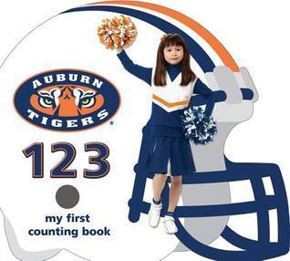 Auburn Tigers 123  by  Brad M. Epstein