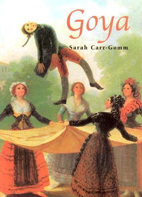 Goya  by  Sarah Carr-Gomm