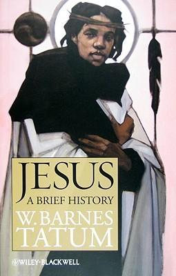 Jesus: A Brief History W. Barnes Tatum