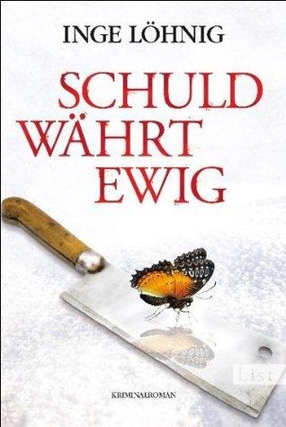 Schuld währt ewig (Kommissar Dühnfort, #4) Inge Löhnig