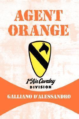 Agent Orange Galliano DAlessandro