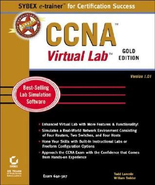 CCNA Virtual Lab, Gold Edition Todd Lammle