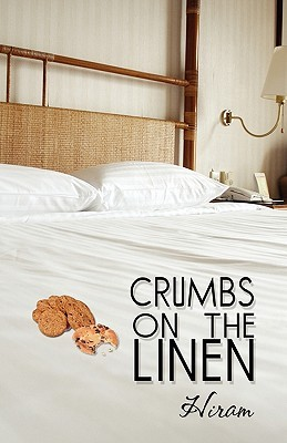 Crumbs on the Linen K.A. Brown
