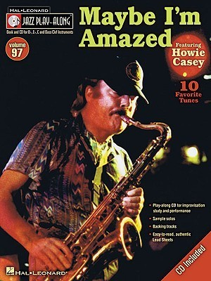 Maybe Im Amazed [With CD (Audio)] Howie Casey