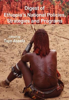 Digest of Ethiopia National Policies Taye Assefa