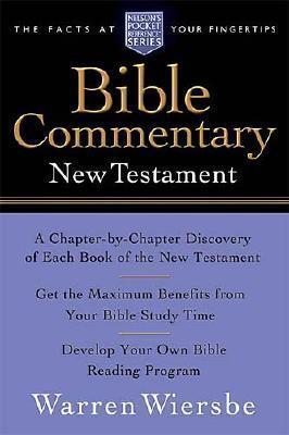 Pocket New Testament Bible Commentary: Nelsons Pocket Reference Series Warren W. Wiersbe