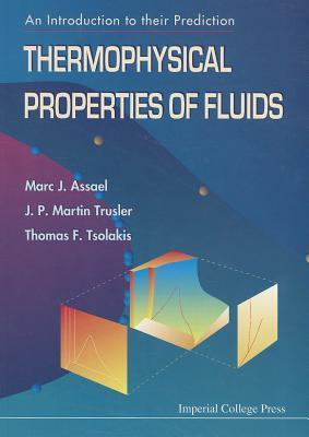 Thermophysical Properties Of Fluids: An Introduction To Their Prediction Marc J. Assael