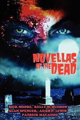 Novellas of the Dead Rick Adam