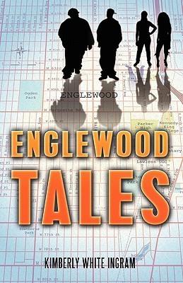 Englewood Tales Kimberly White Ingram