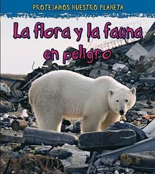 La Vida Silvestre en Peligro de Extincion  by  Angela Royston