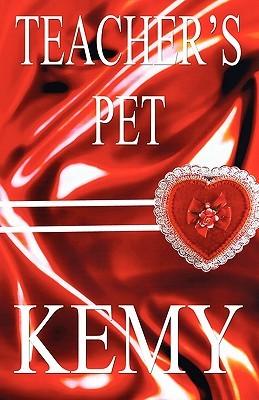Teachers Pet  by  Kemy