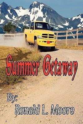 Summer Getaway Ronald L. Moore
