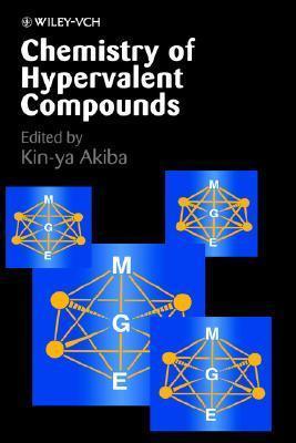 Chemistry of Hypervalent Compounds  by  Kin-YA Akiba