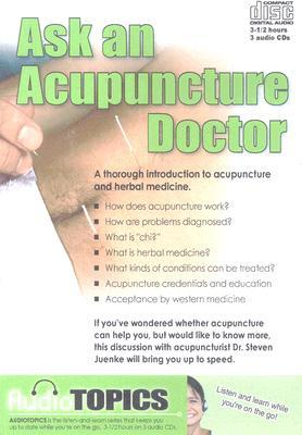 Ask an Acupuncture Doctor Audiotopics