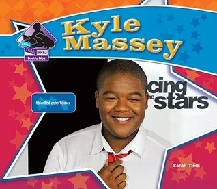 Kyle Massey: Talented Entertainer  by  Sarah Tieck