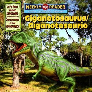 Giganotosaurus/Giganotosaurio Joanne Mattern