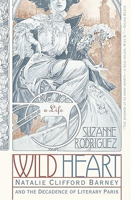 Wild Heart: A Life Suzanne Rodriguez
