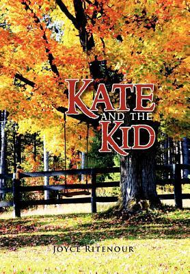 Kate and the Kid  by  Joyce Ritenour