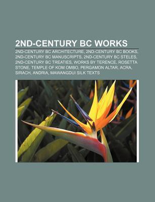 2nd-Century Bc Works Books LLC