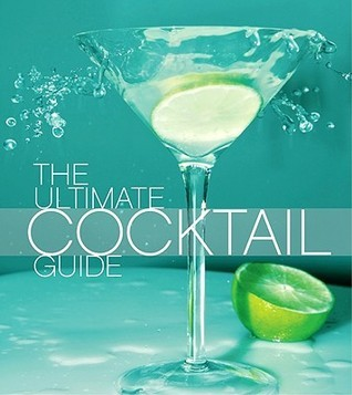 Ultimate Cocktail Guide Evan West