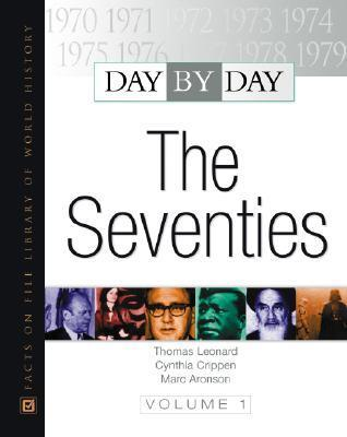 Day  by  Day: The Seventies by Thomas M. Leonard