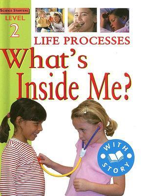 Life Processes: Whats Inside Me?  by  Sally Hewitt