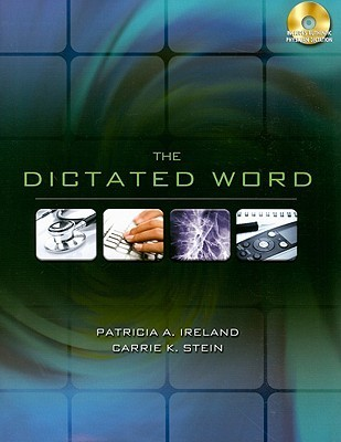 The Dictated Word [With 2 CDROMs]  by  Patricia Ireland