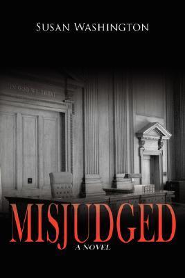 Misjudged  by  Susan Washington