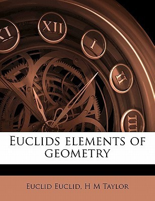 Euclids Elements of Geometry  by  Euclid