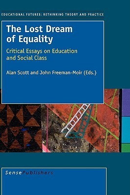 The Lost Dream of Equality Alan Scott