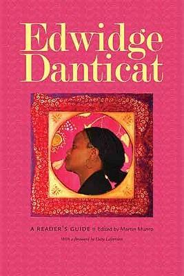 Edwidge Danticat: A Readers Guide Martin Munro