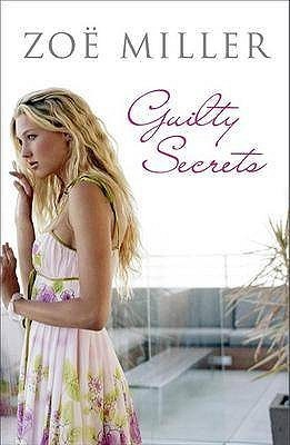 Guilty Secrets  by  Zoe Miller