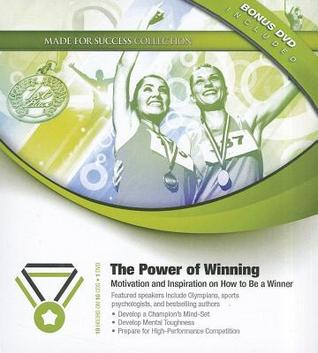 The Power of Winning: Motivation and Inspiration on How to Be a Winner  by  John C. Maxwell