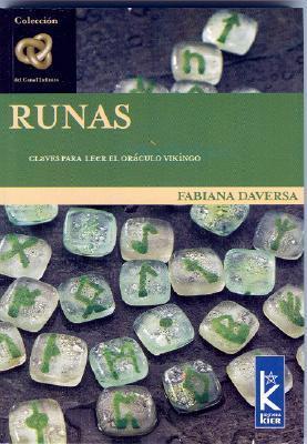 Runas: Claves Para Leer El Oraculo Vikingo  by  Fabiana Daversa