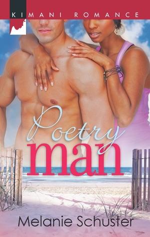 Poetry Man Melanie Schuster