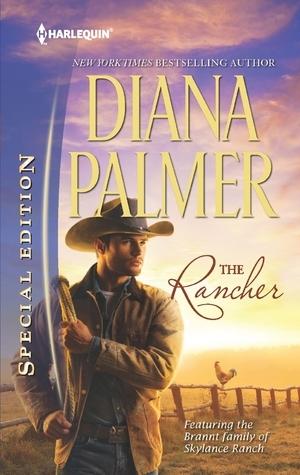 The Rancher (Brannt Family #4)  by  Diana Palmer