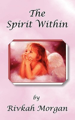 The Spirit Within  by  Rikki