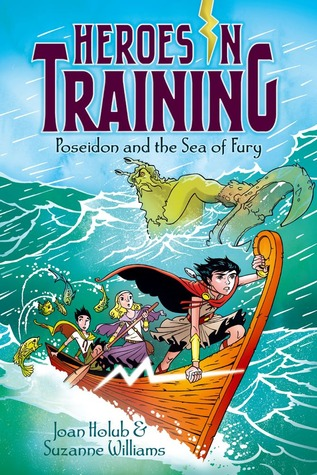 Poseidon and the Sea of Fury (Heroes in Training, #2) Joan Holub