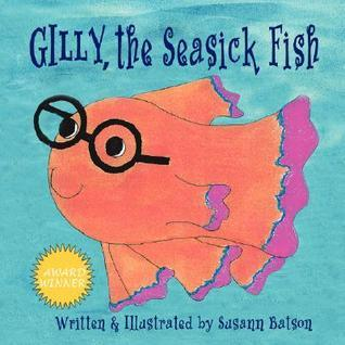 Gilly, the Seasick Fish Susann Batson