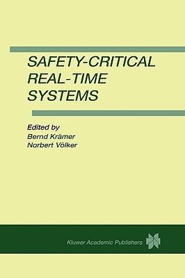 Safety-Critical Real-Time Systems Bernd J. Kramer