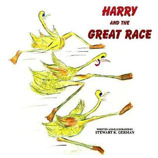 Harry and the Great Race  by  Stewart K. German